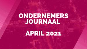 Ondernemersjournaal april 2021